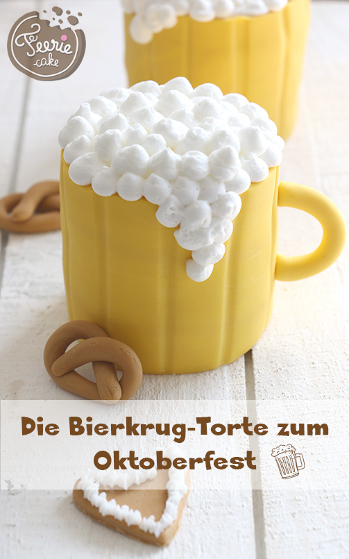 die bierkrug torte zum oktoberfest f erie cake. Black Bedroom Furniture Sets. Home Design Ideas